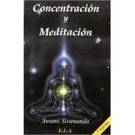 Concentracion y Meditacion - Swami Sivananda