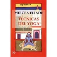 Tecnicas del Yoga. Mircea Eliade
