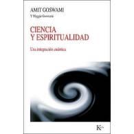 Ciencia y Espiritualidad. Amit Goswami
