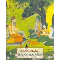 Upanishads Isa,Katha,Kena