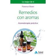 Remedios con Aromas - Florence Sheen